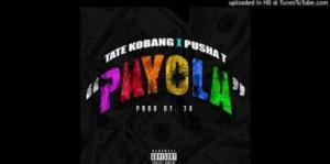 Tate Kobang - Payola (Feat. Pusha T)